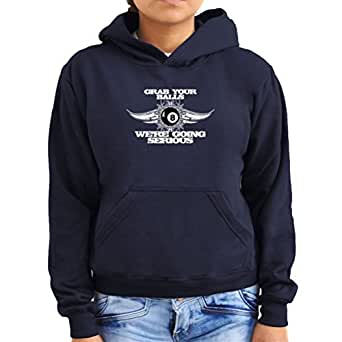 Grab your balls, We're going serious Women Hoodie