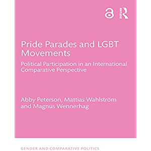 Pride Parades and LGBT Movements: Political Participation in an International Comparative Perspective (Gender and…