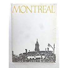 Montreal: The Living Past of Montreal (Le Passe Vivant De Montreal)