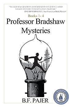 Professor Bradshaw Mysteries: Books 1-4 by [Pajer, Bernadette]