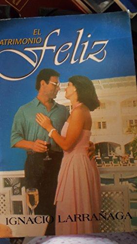 El Matrimonio Feliz (Spanish Edition) by San Pablo