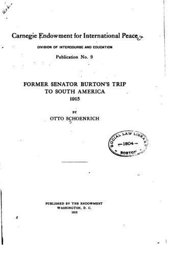 Former Senator Burton's trip to South America, 1915 pdf
