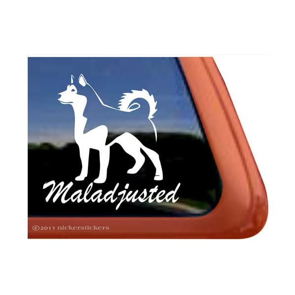 Maladjusted Alaskan Malamute Vinyl Window Decal Sticker 1