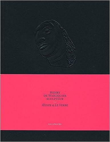 Télécharger en ligne Henry de Waroquier sculpteur: (1881-1970) pdf