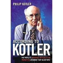 [(According to Kotler )] [Author: P Kotler] [May-2005]