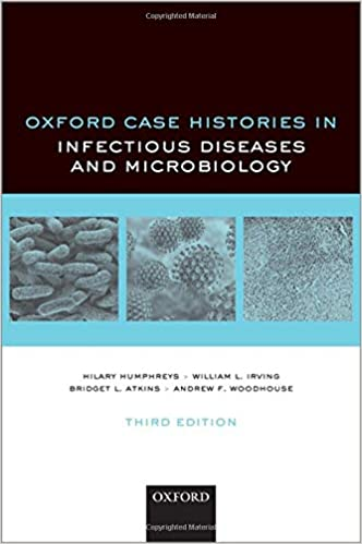 Oxford Case Histories in Infectious Diseases and Microbiology, 3rd Edition - Original PDF