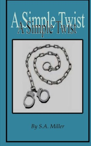 Download A Simple Twist (A Twist) (Volume 1) PDF
