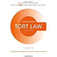 Tort Law Concentrate: Law Revision and Study Guide (Concentrate Revision & Study Guides)