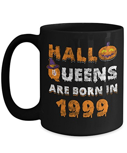 18th Birthday Gifts Halloqueens are born in 1999 Funny Halloween Costumes Set Coffee Mugs Best Party Idea for girls friend mom women sister aunt -