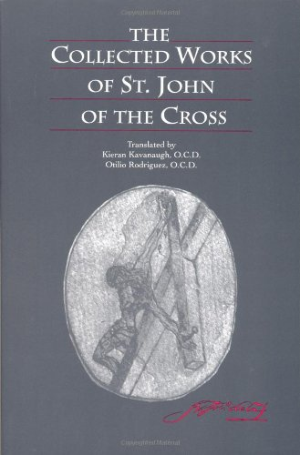 The Collected Works of St. John of the Cross - Apex Cross