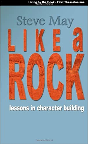 Book Like a Rock: A study of first Thessalonians
