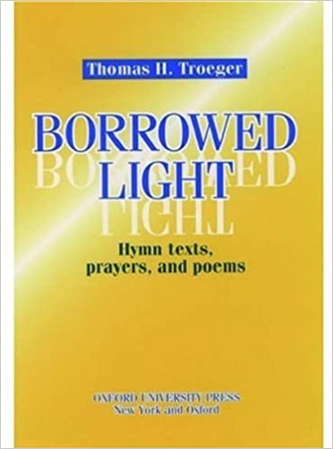 Book Borrowed Light: Hymn Texts, Prayers, and Poems