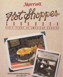 Marriott Hot Shoppes Cookbook: Sixty Years of American Cookery ()
