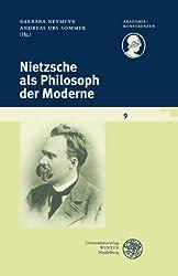 Nietzsche als Philosoph der Moderne (Akademiekonferenzen)