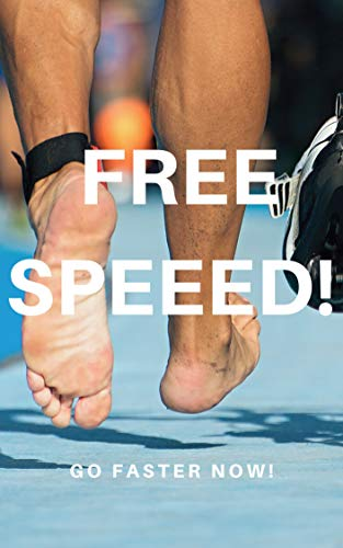 Free Speeed: Go Faster Now! por Watts
