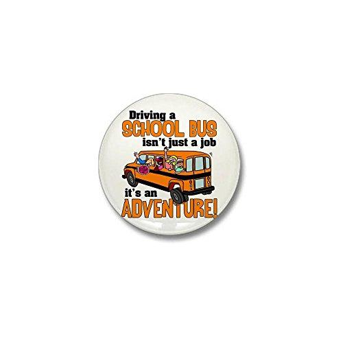 (CafePress Driving a School Bus Mini Button 1