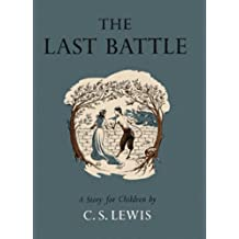 The Last Battle (The Chronicles of Narnia Book 7)