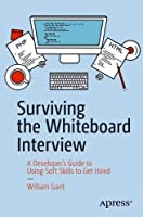 Surviving the Whiteboard Interview Front Cover