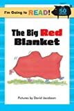 The Big Red Blanket, Margot Linn, 1402720696