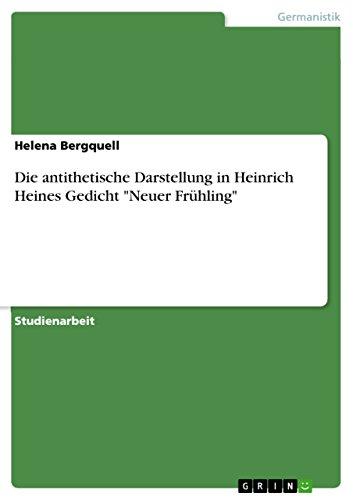 Amazoncom Die Antithetische Darstellung In Heinrich Heines