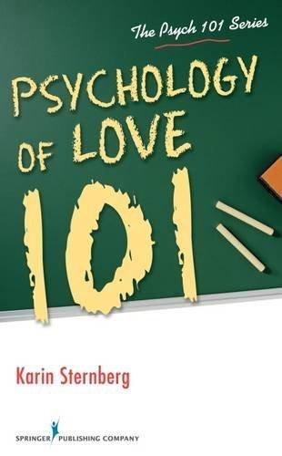 Psychology of Love 101 (Psych 101) by Karin Sternberg PhD (2013-10-15)
