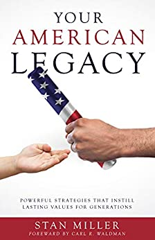 Your American Legacy by Stan Miller ebook deal