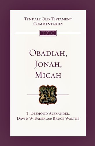 Obadiah, Jonah and Micah (Tyndale Old Testament Commentaries)