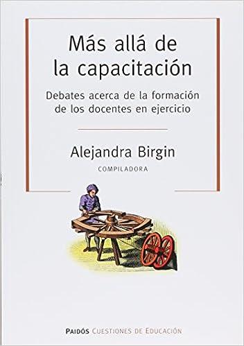 MAS ALLA DE LA CAPACITACION (Spanish Edition): ALEJANDRA BIRGIN: 9789501261646: Amazon.com: Books