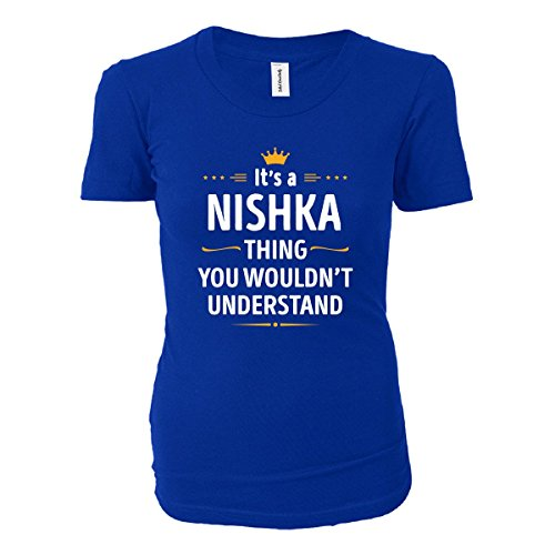 JTshirt.com-4302-Its A Nishka Thing You Wouldn\'t Understand Cool Gift - Ladies T-shirt-B01M8FSQJO-T Shirt Design