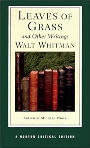Leaves of Grass and Other Writings (Norton Critical Editions) (Vault Walt)
