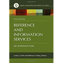 Reference and Information Services: An Introduction, 5th Edition