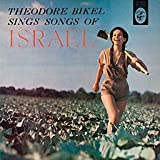 Theodore Bikel Sings Songs of Israel