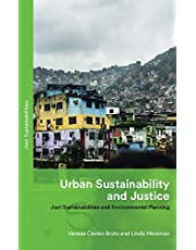 Urban Sustainability and Justice: Just Sustainabilities and Environmental Planning