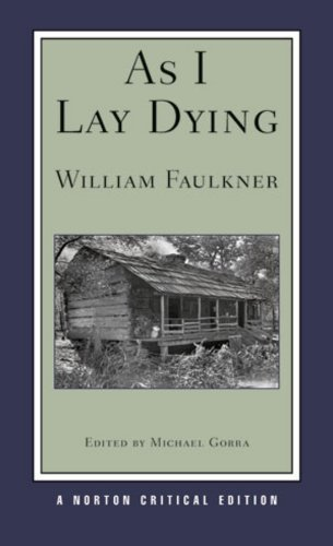 a character analysis of as i lay dying by william faulkner As i lay dying study guide contains a biography of william faulkner, literature essays, quiz questions, major themes, characters, and a full summary and analysis.