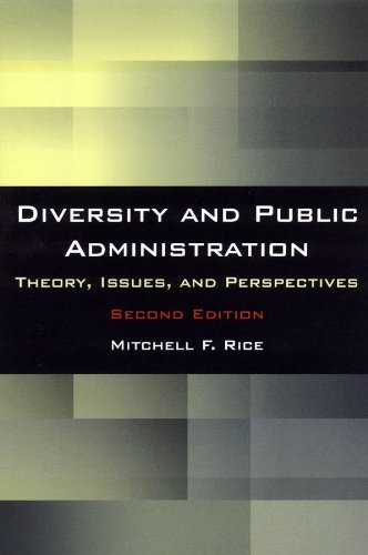 Diversity and Public Administration: Theory, Issues, and Perspectives:2nd (Second) edition ebook