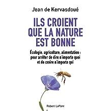 Ils croient que la nature est bonne (French Edition)