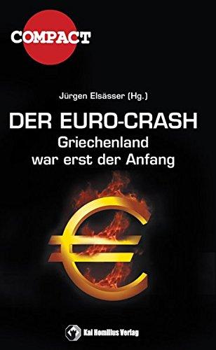 Der Euro-Crash: Griechenland war erst der Anfang