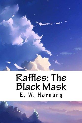 Raffles: The Black Mask