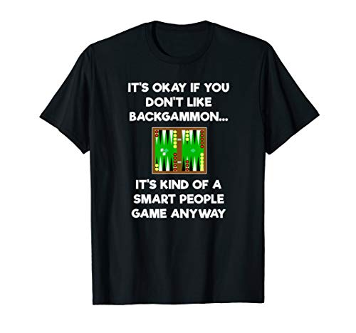 Backgammon T-Shirt Gift - Funny Smart People Game