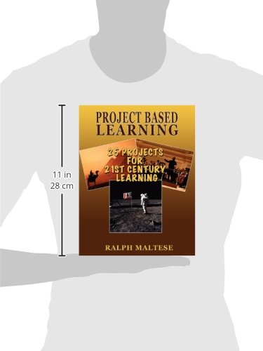Project based learning 25 projects for 21st century learning ralph project based learning 25 projects for 21st century learning ralph maltese 9781457510595 amazon books fandeluxe Image collections