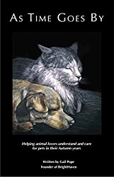 As Time Goes By: Helping animal lovers understand and care for pets in their autumn years