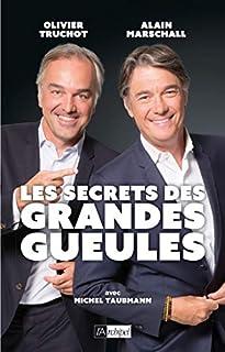 Les secrets des Grandes Gueules, Marschall, Alain