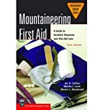 img - for Mountaineering First Aid: A Guide to Accident Response and First Aid Care (Mountaineers Outdoor Basics) (Paperback) - Common book / textbook / text book
