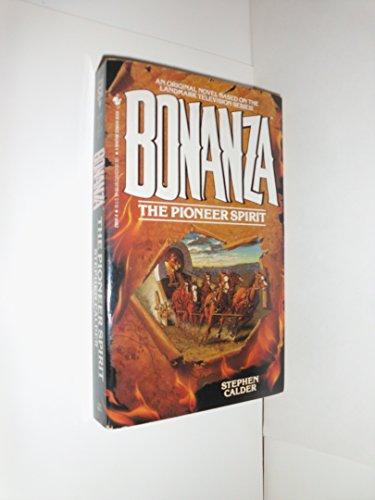 The Pioneer Spirit (Bonanza No. 1)