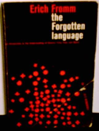 The Forgotten Language (An Evergreen Book) by Grove Press