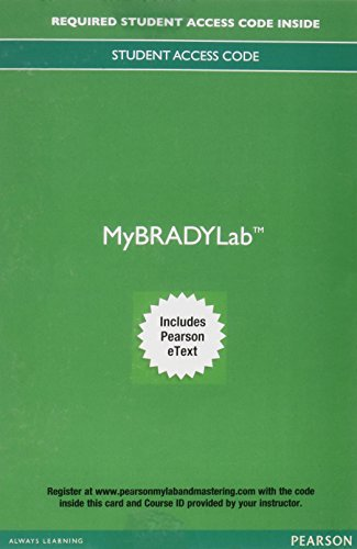 Mylab Brady with Pearson Etext -- Access Card -- For Paramedic Care: Principles & Practice, Volumes 1-5