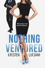 Nothing Ventured Paperback