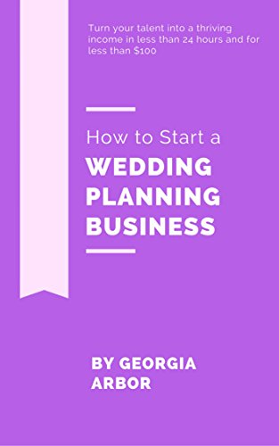 How To Start Planning A Wedding.Amazon Com How To Start A Wedding Planning Business Everything You