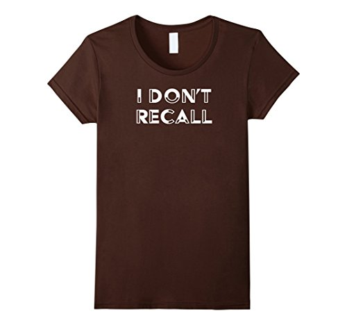 Womens I Don't Recall Jeff Sessions Funny Political T-Shirt Small Brown