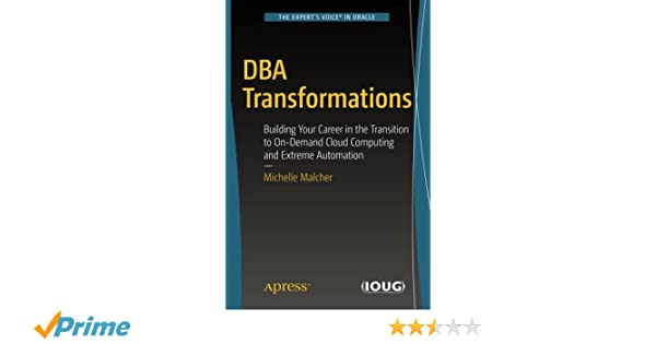 Amazon com: DBA Transformations: Building Your Career in the